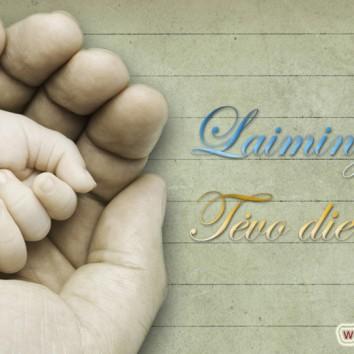 Tegul šventė pasibeldžia į kiekvieno TĖČIO širdį…