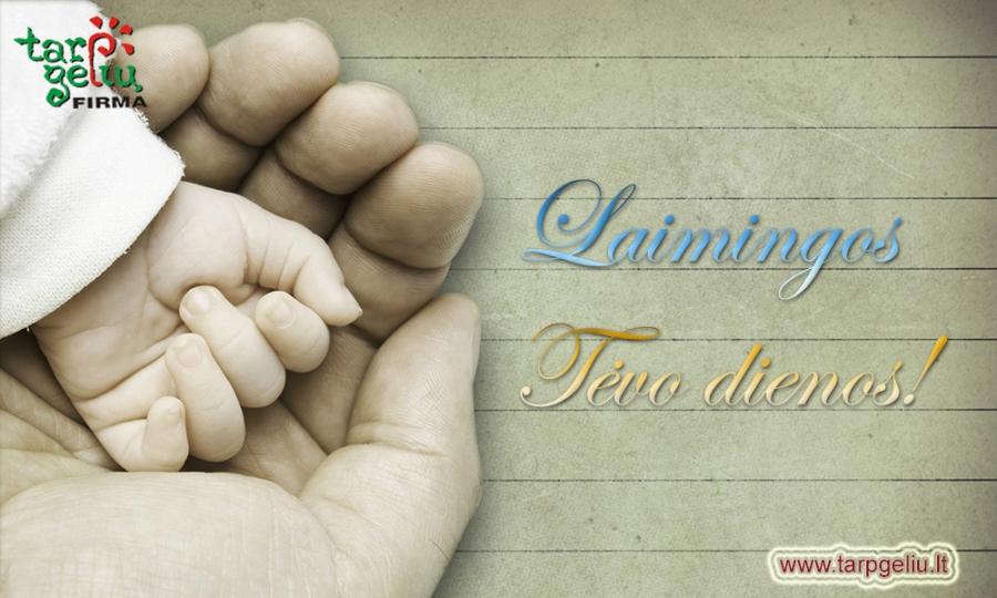 Tegul šventė pasibeldžia į kiekvieno TĖČIO širdį...